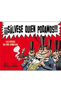 ¡¡¡salvese Quien Podamos!!! - La Crisis En 165 Viñetas - Asier Sanz Nieto / Jose Javier Gamboa