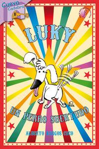 luky, un perro suertudo - Alberto Bargos Cuco