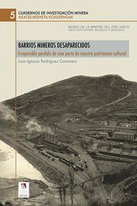 Barrios Mineros Desaparecidos - J. Ignacio Rodriguez Camarero