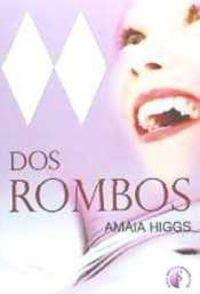 dos rombos - Amaia Higgs