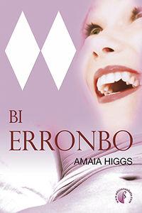 Bi Erronbo - Amaia Higgs