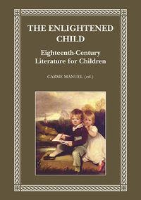 Enlightened Child, The - Carme Manuel