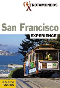 San Francisco (trotamundos Experience) - Philippe Gloaguen