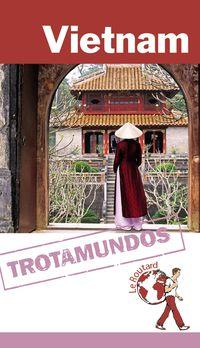 Vietnam (trotamundos Routard) - Aa. Vv.