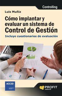 Como Implantar Y Evaluar Un Sistema De Control De Gestion - Luis Muñiz