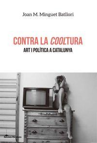 CONTRA LA COOLTURA (CATALAN)
