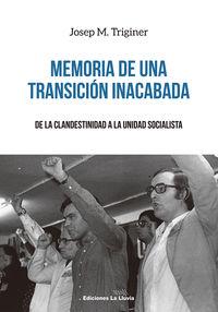 memoria de una transicion inacabada - Josep Maria Triginer