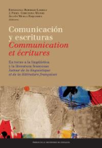 COMUNICACION Y ESCRITURAS = COMUNICATION ET ECRITURES