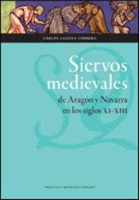 SIERVOS MEDIEVALES DE ARAGON Y NAVARRA EN LOS SIGLOS XI-XIII