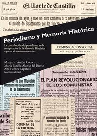 Periodismo Y Memoria Historica - La Contribucion Del Periodismo En La Recuperacion De La Memoria Historica A Partir De Testimonios Orales - Margarita Anton Crespo