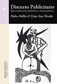 DISCURSO PUBLICITARIO - BASES SIMBOLICAS, SEMIOTICAS Y MITOANALITICAS