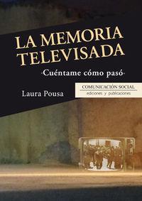 Memoria Televisada, La - Cuentame Como Paso - Laura Garcia Pousa