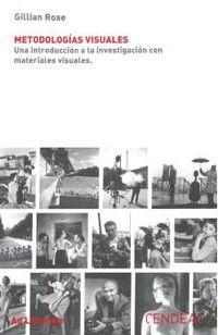 METODOLOGIAS VISUALES - UNA INTRODUCCION A LA INVESTIGACION CON MATERIALES VISUALES