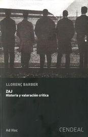 ZAJ - HISTORIA Y VALORACION CRITICA