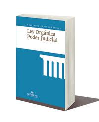 LEY ORGANICA PODER JUDICIAL