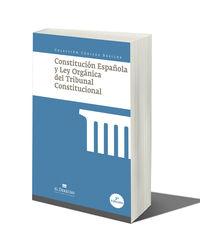 (2ª ED) CONSTITUCION ESPAÑOLA Y LEY ORGANICA DEL TRIBUNAL CONSTITUCIONAL