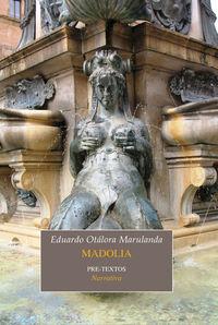 Madolia - Eduardo Otalora Marulanda