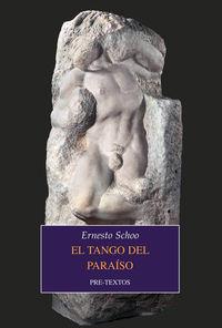 El tango del paraiso - Ernesto Schoo