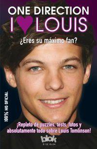 I Love Louis - ¿eres Su Maximo Fan? - Aa. Vv.