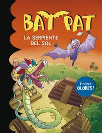 Bat Pat Olores - La Serpiente Del Sol - Roberto Pavanello