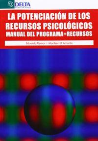 POTENCIACION DE LOS RECURSOS PSICOLOGICOS, LA - MANUAL DEL PROGRAMA + RECURSOS