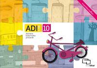 ADI! 10 - ADIMENA BIZKORTZEKO JARDUERAK (ERANTZUNEKIN)