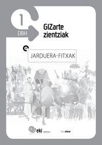 DBH 1 - EKI - GIZARTE ZIENTZIAK - JARDUERA FITXAK