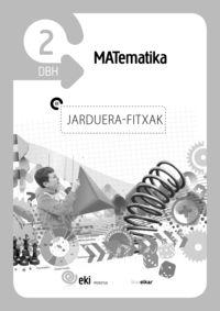 DBH 2 - EKI - MATEMATIKA - JARDUERA FITXAK