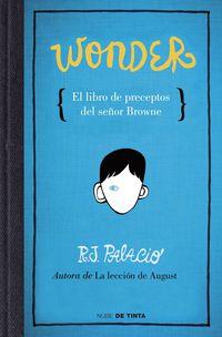 Wonder - El Libro De Preceptos Senyor Browne - R. J. Palacio