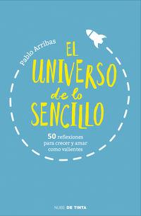El universo de lo sencillo - Pablo Arribas