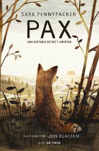 Pax - Una Historia De Paz Y Amistad - Sara Pennypacker