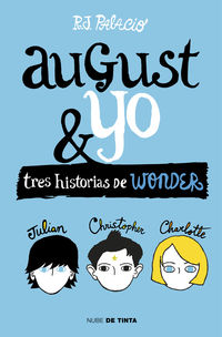 Wonder - August Y Yo - R. J. Palacio