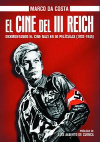 El cine del iii reich - Marco Da Costa