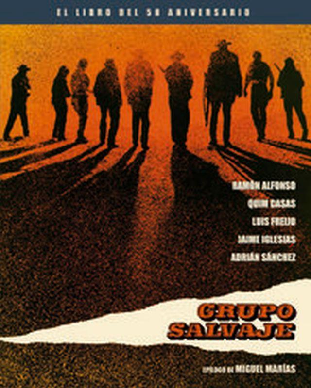 Grupo Salvaje - El Libro Del 50 Aniversario - Quim Casas / Marias Miguel