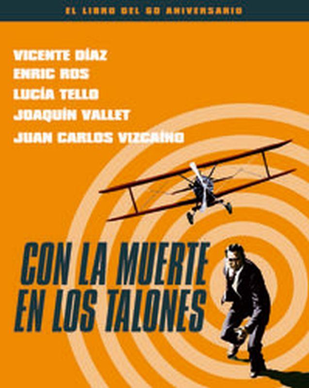 Con La Muerte En Los Talones - El Libro Del 60 Aniversario - Enric Ros / Joaquin Vallent / [ET AL. ]