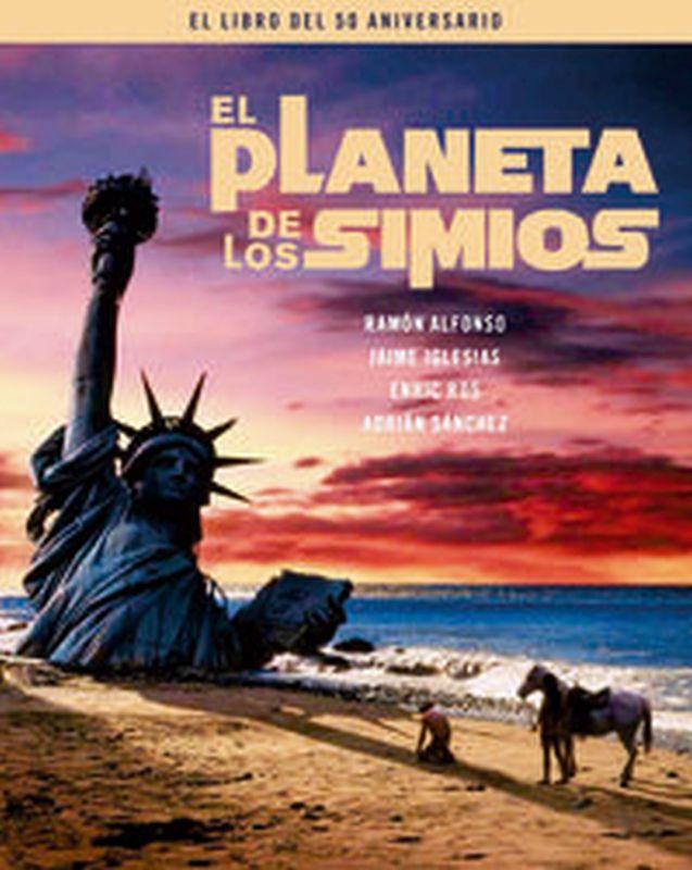Planeta De Los Simios, El - El Libro Del 50 Aniversario - Alfonso / Iglesias