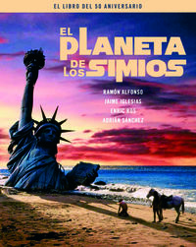 PLANETA DE LOS SIMIOS, EL - EL LIBRO DEL 50 ANIVERSARIO