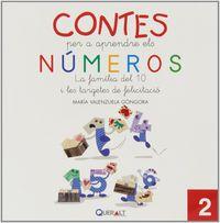 Contes Per Aprendre Els Numeros 2 - La Familia Del 10 I Les Targetes De Felicitacio - Maria Valenzuela Gongora
