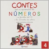 Contes Per Aprendre Els Numeros 4 - La Familia Del 30 I Les Chinchetes De Colors - Maria Valenzuela Gongora