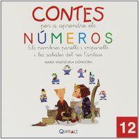 Contes Per Aprendre Els Numeros 12 - Els Numeros Parells I Imparells I Les Sabates Del Rei Fantasi - Maria Valenzuela Gongora
