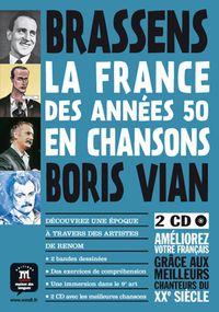 FRANCE DES ANNEES 50 EN CHANSONS, LA (+CD)