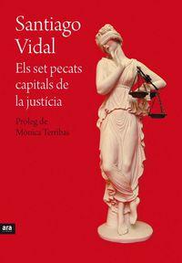 SET PECATS CAPITALS DE LA JUSTICIA, ELS