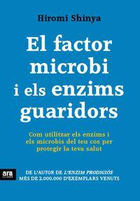 FACTOR MICROBI I ELS ENZIMS GUARIDORS, EL