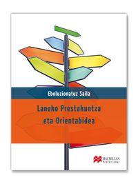 LH - LAN PRESTAKUNTZA ETA ORIENTABIDEA - EBOLUZIONATUZ