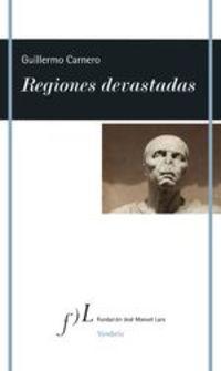 Regiones Devastadas - Guillermo Carnero