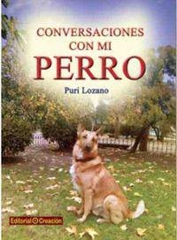 Conversaciones Con Mi Perro - Puri Lozano
