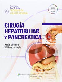 TECNICAS EN CIRUGIA GENERAL - CIRUGIA HEPATOBILIAR Y PANCREATICA