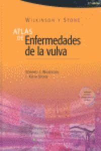 (3 Ed) Wilkinson Y Stone - Atlas De Enfermedades De La Vulva - Edward J. Wilkinson / I. Keith Stone