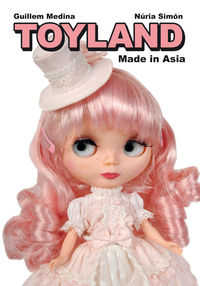 Toyland Made In Asia - Guillem Medina / Nuria Simon