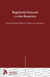 REGULACION BANCARIA Y CRISIS FINANCIERA